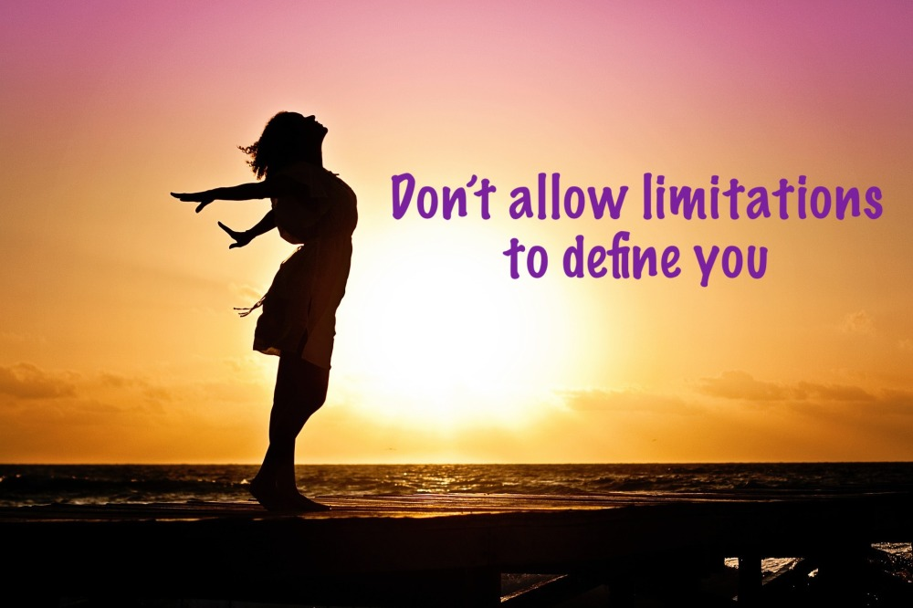 Don't let limits define you